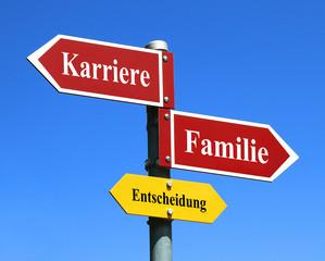 Karriere oder Familie?