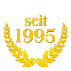 seit 1995 jubiläum lorbeerkranz lorbeer gold