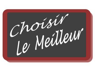 PANNEAU CHOISIR LE MEILLEUR