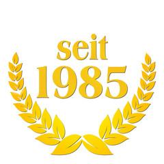 seit 1985  jubiläum lorbeerkranz lorbeer gold