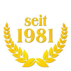 seit 1981  jubiläum lorbeerkranz lorbeer gold