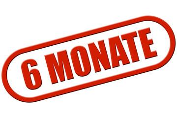 Stempel rot rel 6 MONATE