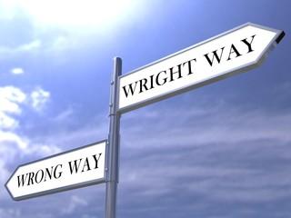 Street road sign Right Way, Wrong Way