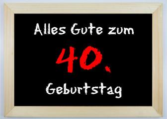 Schild - Alles Gute zum 40. Geburtstag
