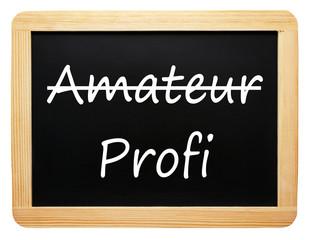 Amateur und Profi