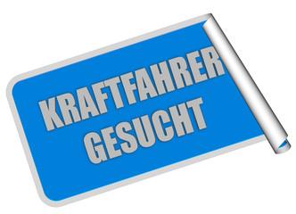 Sticker blau eckig rore KRAFTFAHRER GESUCHT