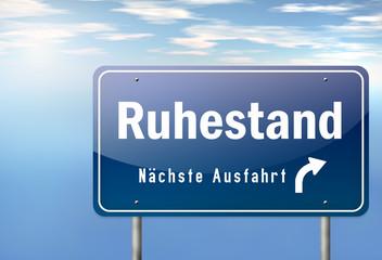"""Autobahnschild """"Ruhestand"""""""