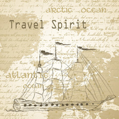 Travel background with vintage map and handwritten ship ship
