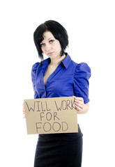 "Unemployed woman with cardboard ""Will work for food""."