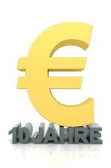 Euro-Jubiläum 10 Jahre