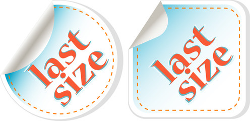 Last size clothing labels set. vector sticker