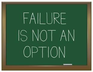Failure not an option.