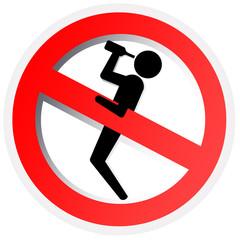 Sinal de proibição original - proibido ficar embriagado