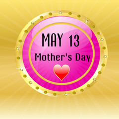 """Button """"May 13 Mother´s Day"""" pink"""