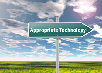 """Signpost """"Appropriate Technology"""""""