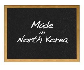 Made in North Korea.