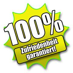 """Siegel """"100% - Zufriedenheit garantiert!"""""""