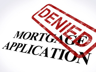 Mortgage Application Denied Stamp Shows Home Finance Refused