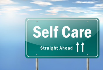 "Highway Signpost ""Self Care"""
