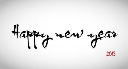Calligraphy: Happy new year 2013
