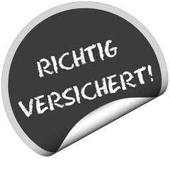 TF-Sticker rund cu RICHTIG VERSICHERT!