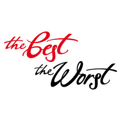 The Best The Worst