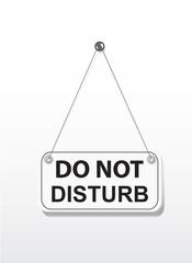 Do not disturb on signboard