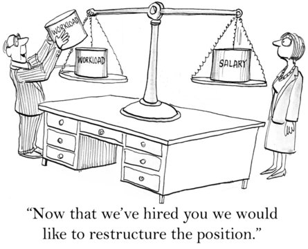 We would like to restructure the position
