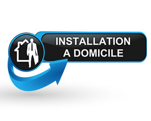 installation à domicile sur bouton web design bleu