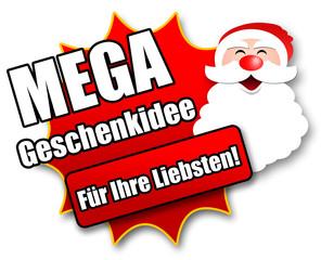 """Siegel """"Mega Geschenkidee - Für Ihre Liebsten!"""""""
