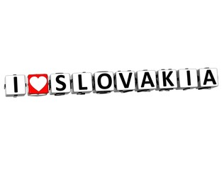 3D I Love Slovakia Button Click Here Block Text