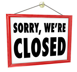 Sorry We're Closed Hanging Sign Store Closure