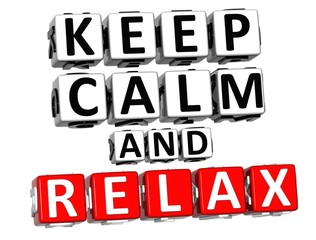 3D Keep Calm And Relax Button Click Here Block Text