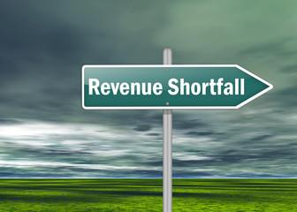 """Signpost """"Revenue Shortfall"""""""