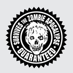 Survives the Zombie Apocalypse / Guaranteed