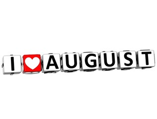 3D I Love August Button Click Here Block Text