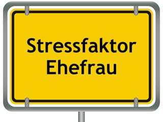 Stressfaktor Ehefrau