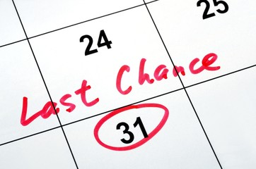 Circle the calendar concept of last chance and deadline