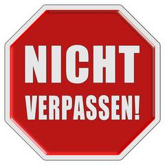 Stopschild rot NICHT VERPASSEN!