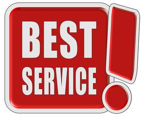 !-Schild rot quad BEST SERVICE