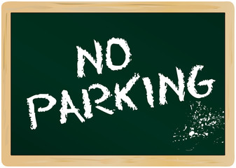 no parking, prohibition sign, on chalkboard