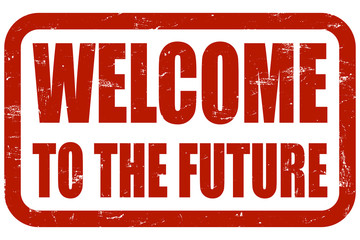 Grunge Stempel rot WELCOME TO THE FUTURE
