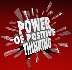 The Power of Positive Thinking Words 3D Saying Attitude