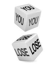 """White dice """"You Lose"""""""