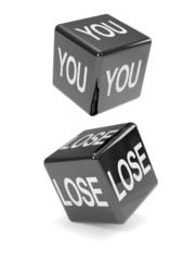 "Black dice ""You Lose"""