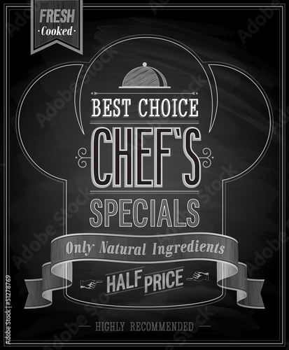 Wall mural Chef`s specials Poster - Chalkboard. Vector illustration.
