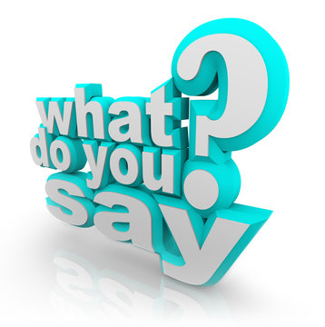 What Do You Say 3D Illustrated Words Question Mark