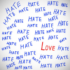 """The word """"love"""" in surrounded by the words """"hate""""."""