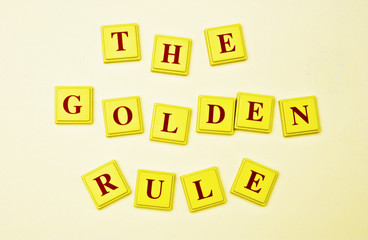 Don't Forget The Golden Rule