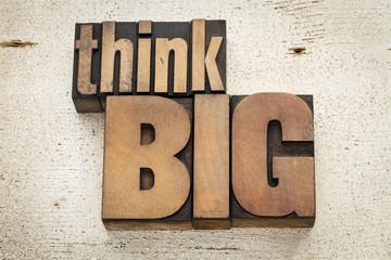 think big motivation Papier Peint